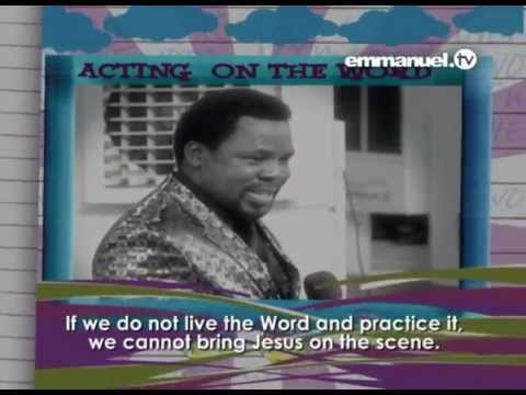 Download Acting On The Word - TB Joshua