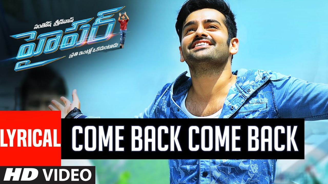 Come back Come Back Full Song – Hyper