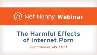 Net Nanny Webinar: The Harmful Effects of Internet Porn