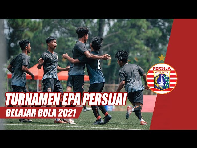 Turnamen Belajar Bola EPA Persija 2021 | Persija Academy