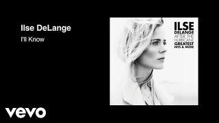 Ilse DeLange - I'll Know