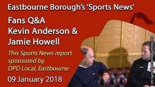 'Sports News': Kevin Anderson Puts the Fans' Questions to  Eastbourne Borough Boss Jamie Howell