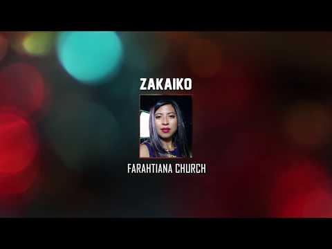 Farahtiana Church_Zakaiko_Lyrics official