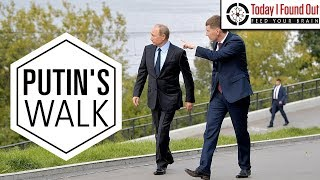 Why Does Vladimir Putin Walk So Weird?