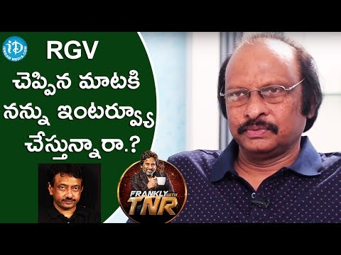 Siva Nageswara Rao About Ram Gopal Varma || Frankly With TNR || Talking Movies With iDream