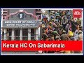 Restrictions In Sabarimala For Convenience Of Devotees : Kerala HC