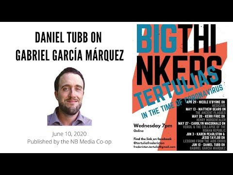 Tertulia - Daniel Tubb On Gabriel García Márquez