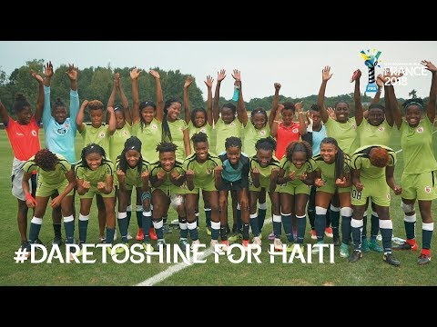 #DareToShine for Haiti - FIFA U20 Women's World Cup France 2018