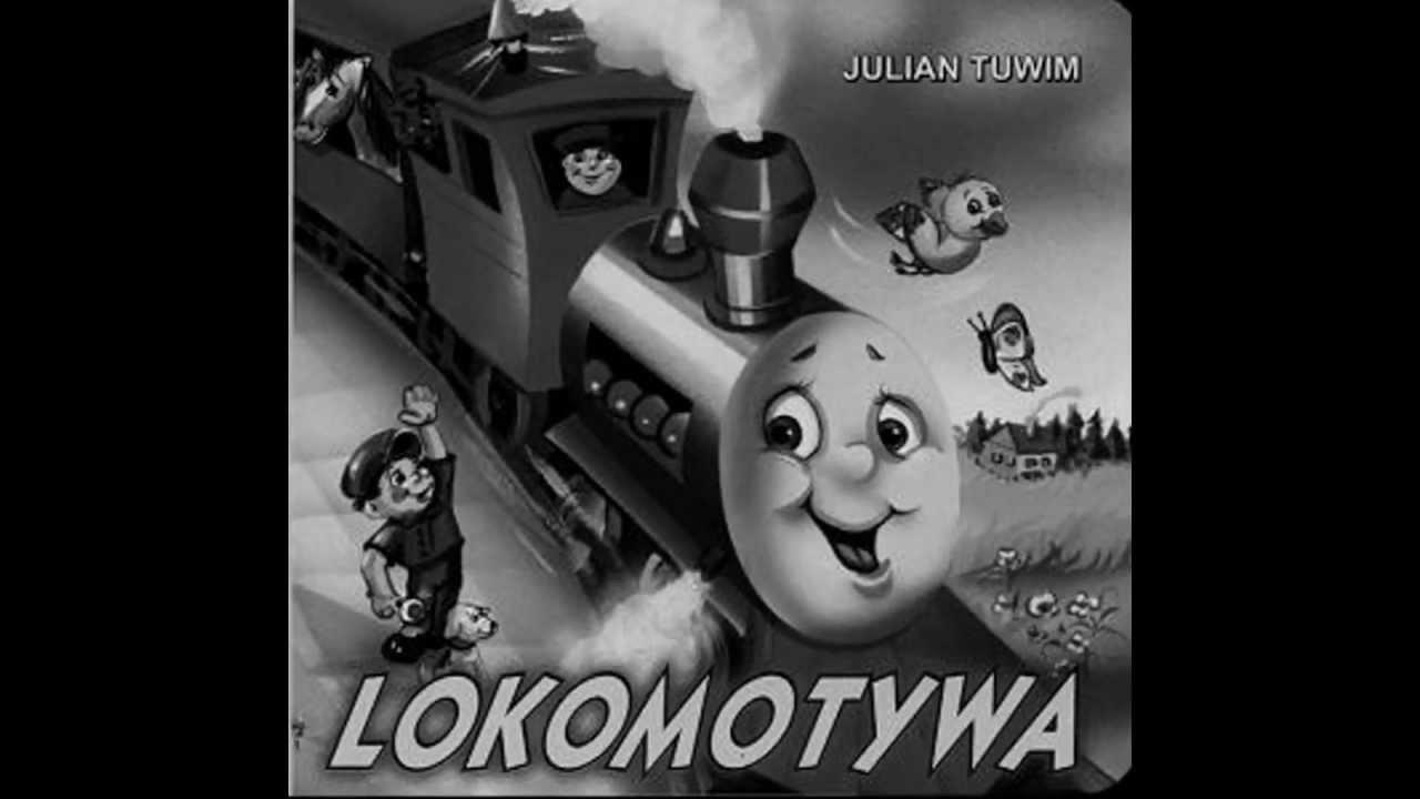 Lokomotywa Julian Tuwim śpiewa Tomasz Piotrowski Aka Tom Holliday