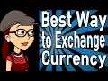 Best Way to Exchange Currency