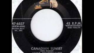Canadian Sunset by Hugo Winterhalter on 1956 RCA Victor 45.
