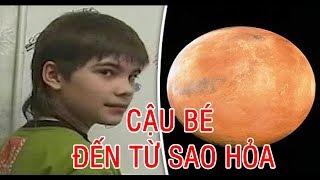 Cậu Bé Thiên Tài Người Nga Đã Sống Ở Sao Hỏa? Và Người Sao Hỏa Đang Sống Ở Đó? I Khoa Học Huyền Bí