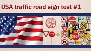 USA traffic road sign test #1