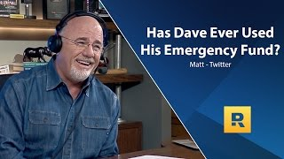 Has Dave Ever Used His Emergency Fund?