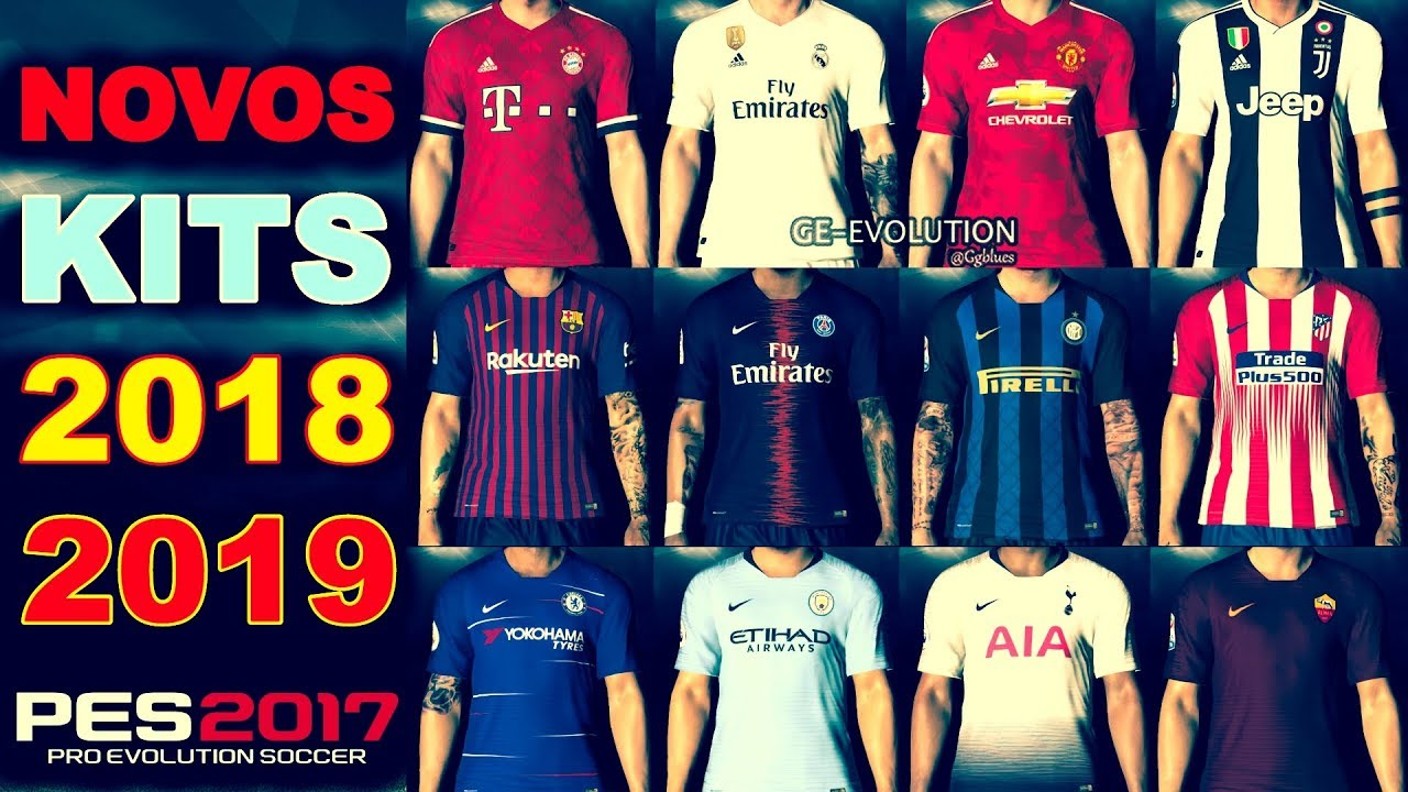 07751ffdd NOVOS KITS 2018 2019 DOWNLOAD PES 2017 PC DOWNLOAD - YouTube