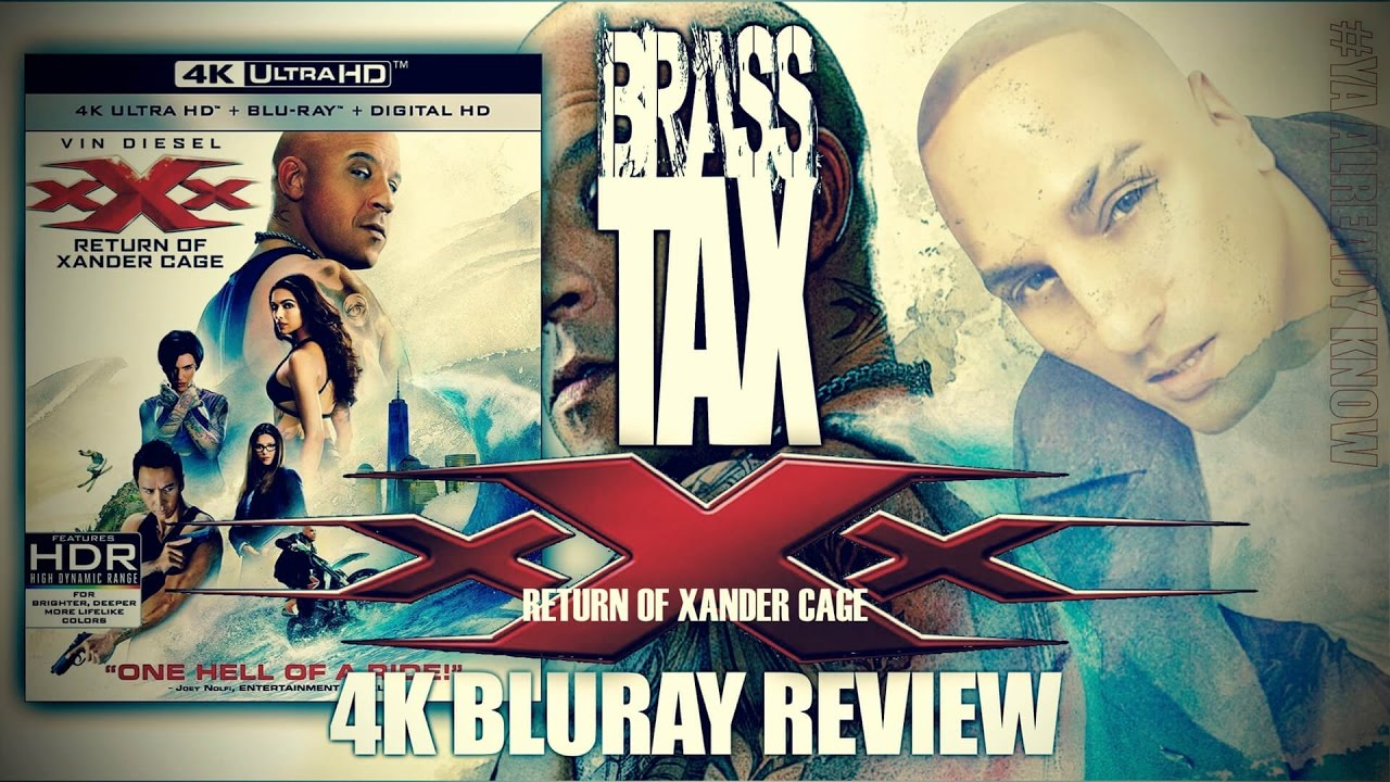 XxX: The Return Of Xander Cage 4K UHD Bluray Review @Brasstax