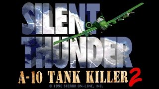 Silent Thunder: A-10 Tank Killer II (PC, 1996) - Introduction