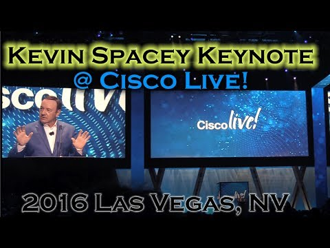 Cisco Live 2016 - Kevin Spacey Keynote