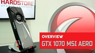 MSI - GeForce GTX 1070 Aero OC - Overview