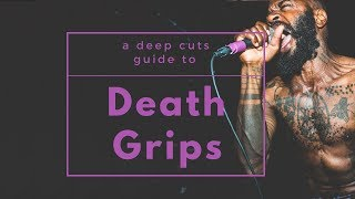 A Guide to DEATH GRIPS