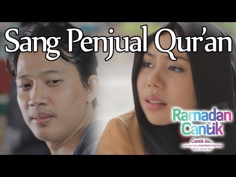 Sang Penjual Qur'an : Ramadhan Cantik Eps 3 - Web Series Inspirasi - DAQU Movie