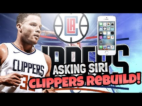 REBUILDING THE LOS ANGELES CLIPPERS ASKING SIRI!! NBA 2K18 MY LEAGUE!!