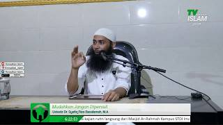 Daurah Syarah Hadits Qudsi Mudahkan Jangan Dipersulit Ustadz Dr Syafiq Riza Basalamah M A