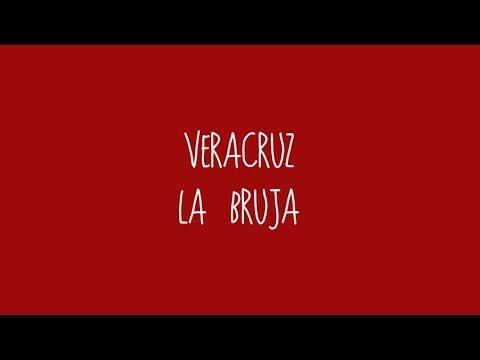 Veracruz - La Bruja (Audio)