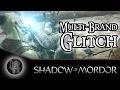 Middle-Earth: Shadow of Mordor - Multi-Brand Glitch