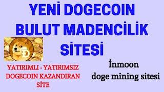 Yeni dogecoin bulut madencilik sitesi   yatırımsız dogecoin kazanmak   Dogecoin mining sitesi