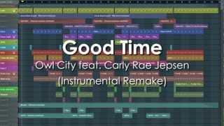 good Time (FL Studio Instrumental Remake) with FLP and MP3 download