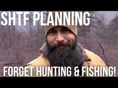 Forget Hunting & Fishing for SHTF | Bear Independent