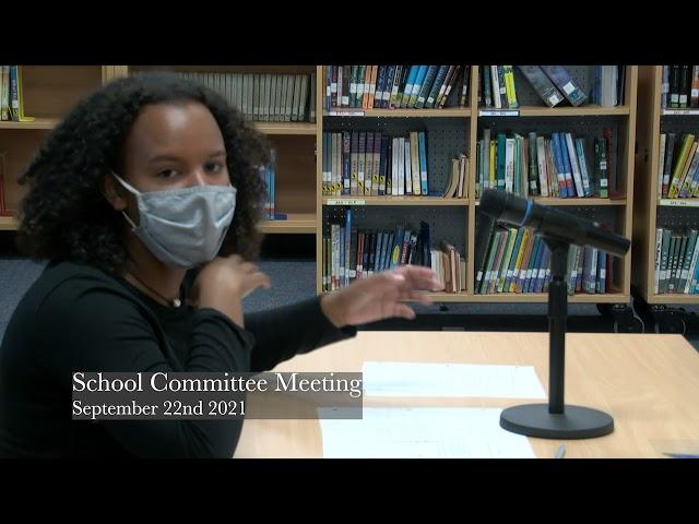 School Committee Meeting 9-22-21
