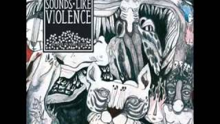 Sounds Like Violence - Darkness Over Eslöv Street + Get Out Of Bed