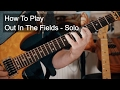 39 Out In The Fields 39 Gary Moore Guitar Solo Lesson mp3