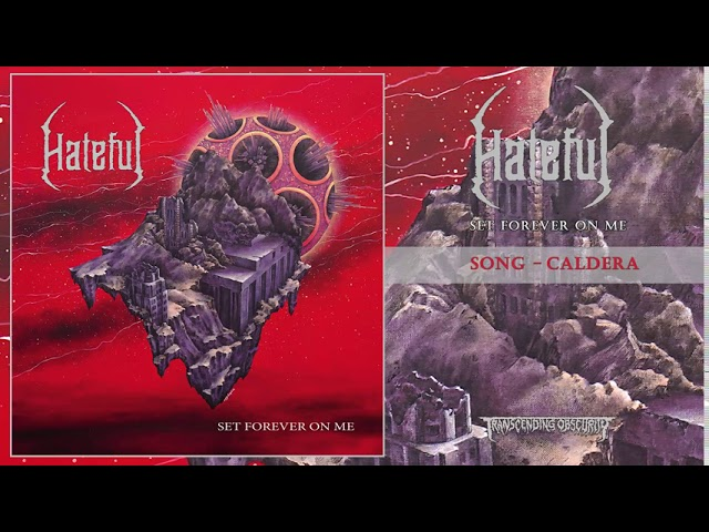 HATEFUL (Italy) - Caldera (Technical Death Metal) Transcending Obscurity