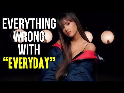 "Thumbnail: Everything Wrong With Ariana Grande - ""Everyday"""
