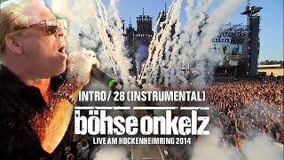 Böhse Onkelz - Intro/28 (Live am Hockenheimring 2014)