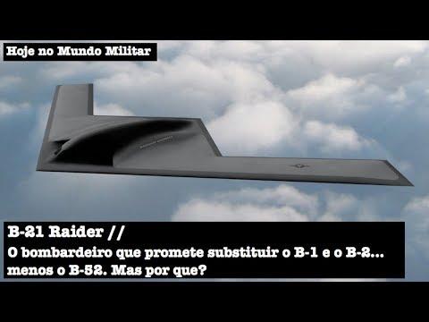 B-21 Raider, o bombardeiro que promete substituir o B-1 e o B-2… menos o B-52. Mas por que?