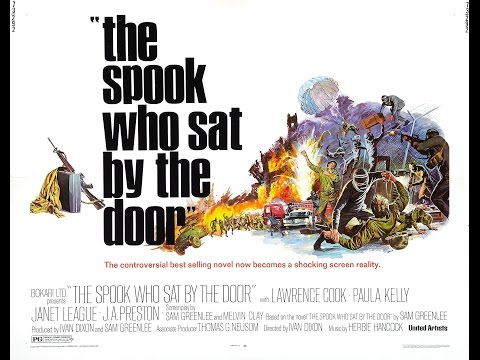 The Spook Who Sat by the Door 1973
