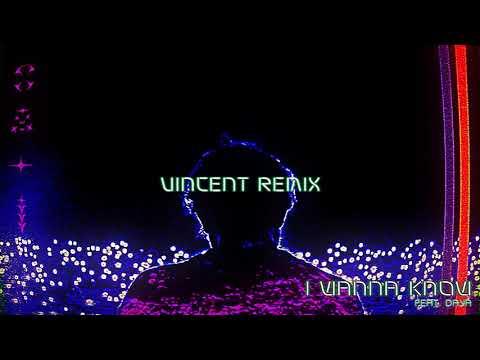 RL Grime - I Wanna Know ft. Daya (Vincent Remix) [Official Audio]