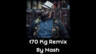 Don BIGG X Drake X Eminem X Logic - 170 KG  Remix by NASH
