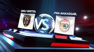 Download Video Grup B: Bali United vs PSM Makasar 0-0* (4-1) - Match Highlights MP3 3GP MP4