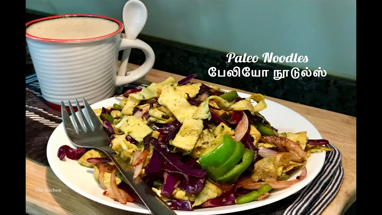 Paleo diet Noodles in Tamil | Paleo / Ket recipes | egg ...