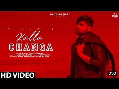 kalla-changa--ninja-new-song-full-hd-video-/jaani/-b-prak/-new-punjabi-song-2019/ninja-best-hit-song