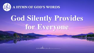 """God Silently Provides for Everyone"" 