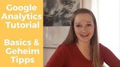 Google Analytics Tutorial (de) - Die wichtigsten Funktionen - Erklärt von einem Google Mitarbeiter