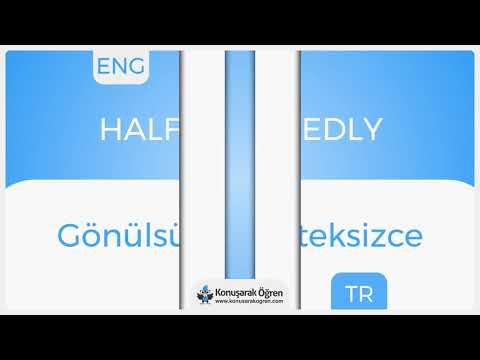 Half-heartedly Nedir? Half-heartedly İngilizce Türkçe Anlamı Ne Demek? Telaffuzu Nasıl Okunur?