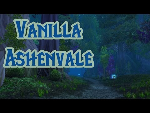 Throwback to Vanilla: Entering Ashenvale