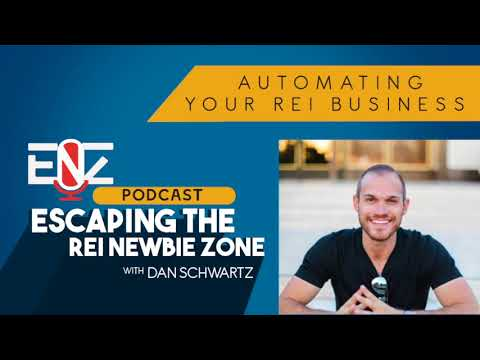 ENZ PODCAST #181 - Automating Your REI Business with DAN SCHWARTZ